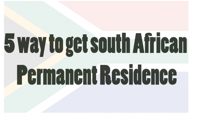 5 Ways to Get South African Permanent Residence