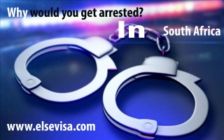 South Africa Immigration: How to deal with arrests and detentions? | Else Visa