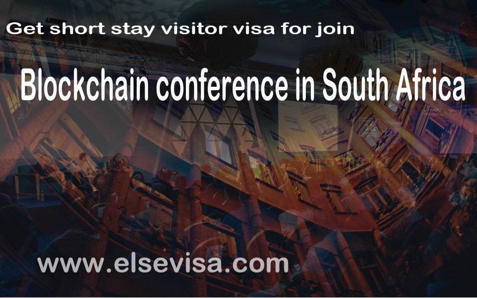 Get short stay visitor visa for join blockchain conference in South Africa