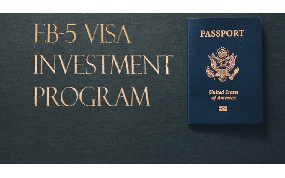 US government modernizing the EB-5 Immigrant Investor Program