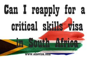 Can I reapply for a critical skills visa in South Africa? Else Visa india