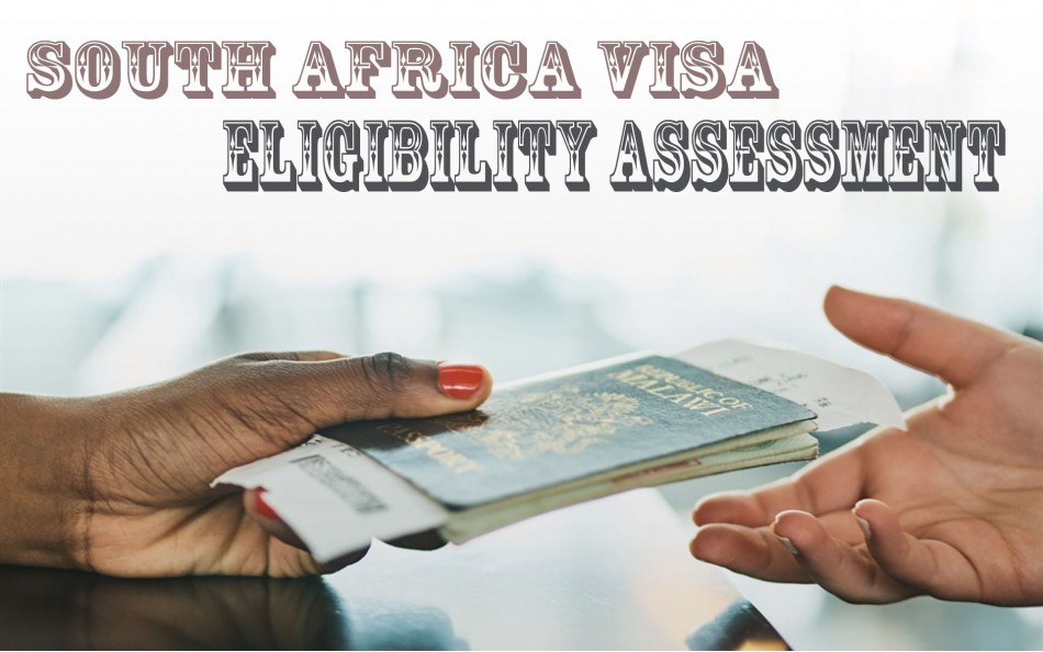 South Africa Visa Eligibility Assessment