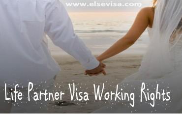 Life Partner Visa Working Rights